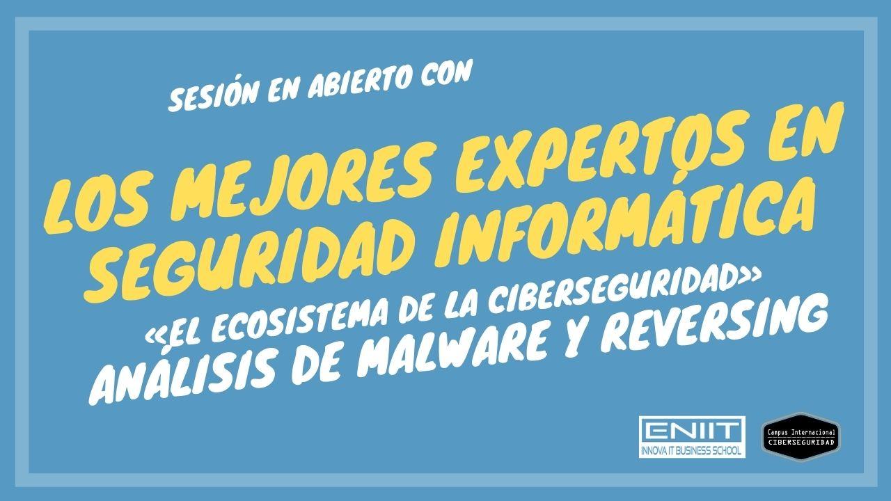 Sesión en Abierto con Analistas de Malware