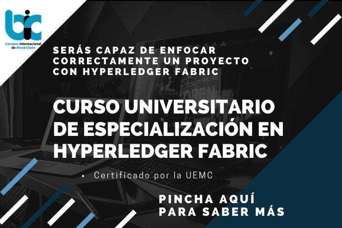 Curso Universitario de especialización en Hyperledger Fabric